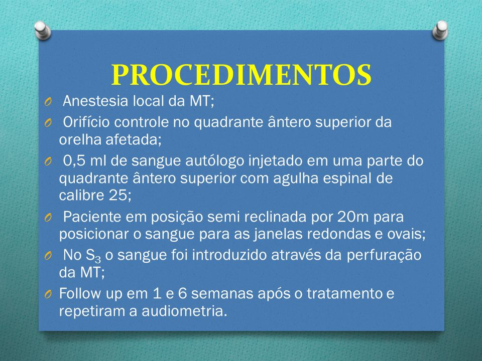 PROCEDIMENTOS Anestesia local da MT;