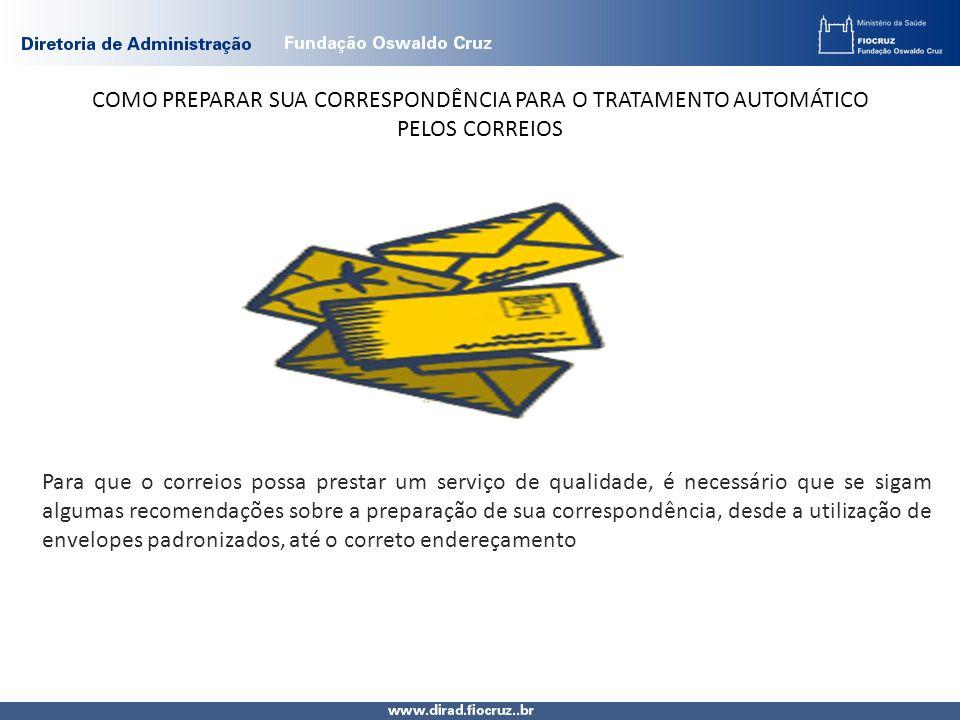 COMO PREPARAR SUA CORRESPONDÊNCIA PARA O TRATAMENTO AUTOMÁTICO PELOS CORREIOS