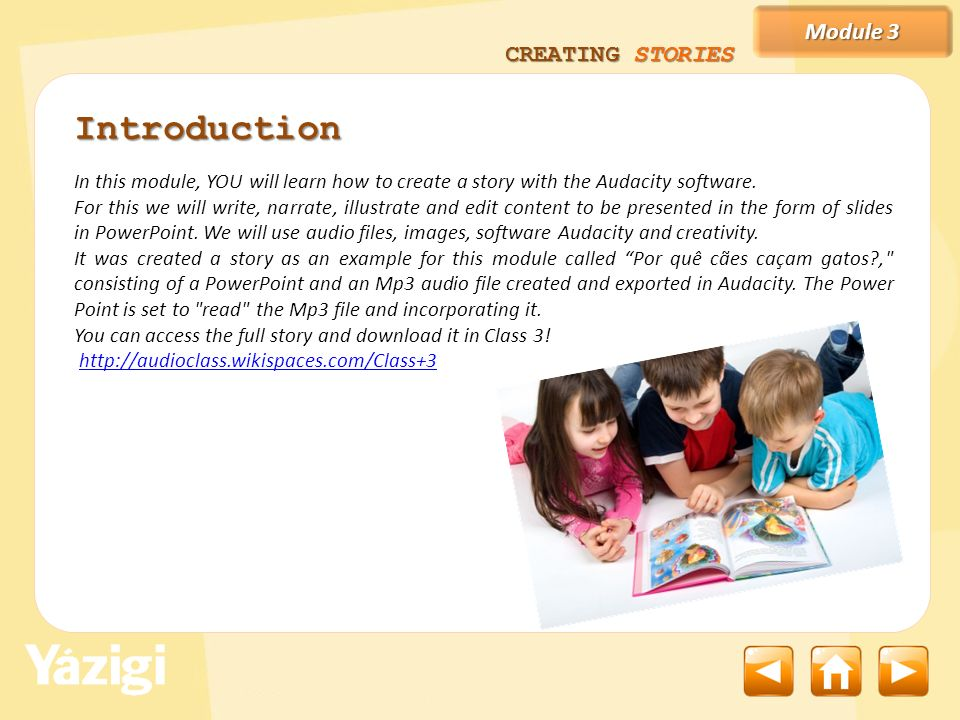 Introduction Module 3 CREATING STORIES