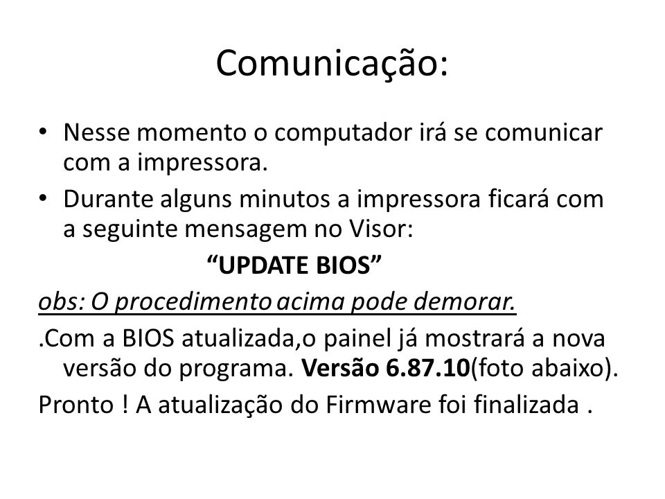 Comunicação: Nesse momento o computador irá se comunicar com a impressora.