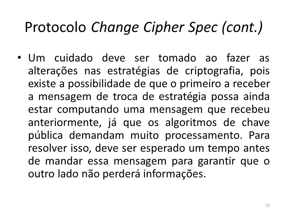 Protocolo Change Cipher Spec (cont.)