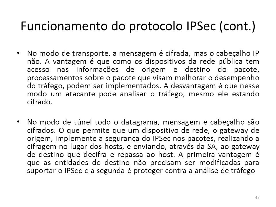 Funcionamento do protocolo IPSec (cont.)