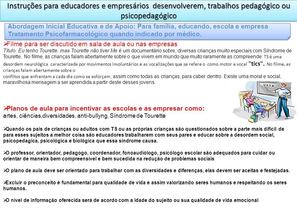 Instruções para educadores e empresários desenvolverem, trabalhos pedagógico ou psicopedagógico