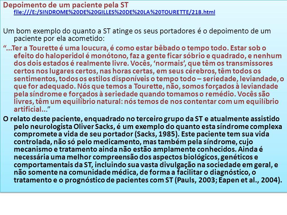 Depoimento de um paciente pela ST file:///E:/SINDROME%20DE%20GILLES%20DE%20LA%20TOURETTE/218.html
