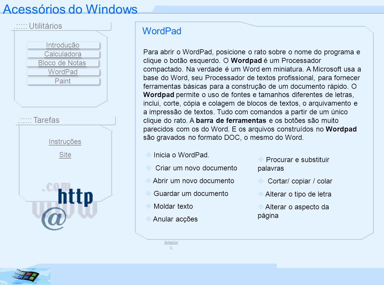 Acessórios do Windows WordPad .::::: Utilitários .::::: Tarefas