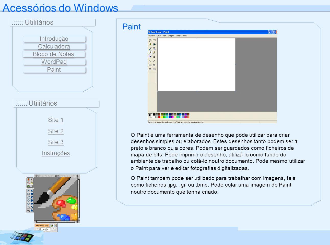 Acessórios do Windows Paint .::::: Utilitários Introdução Calculadora
