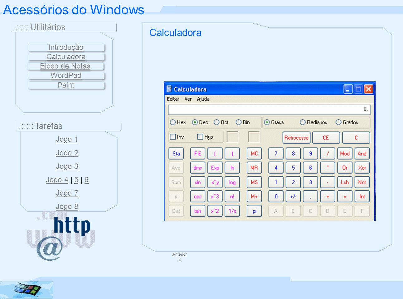 Acessórios do Windows Calculadora .::::: Utilitários .::::: Tarefas
