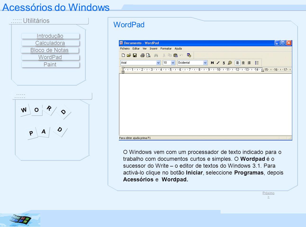 Acessórios do Windows WordPad .::::: Utilitários .::::: Introdução