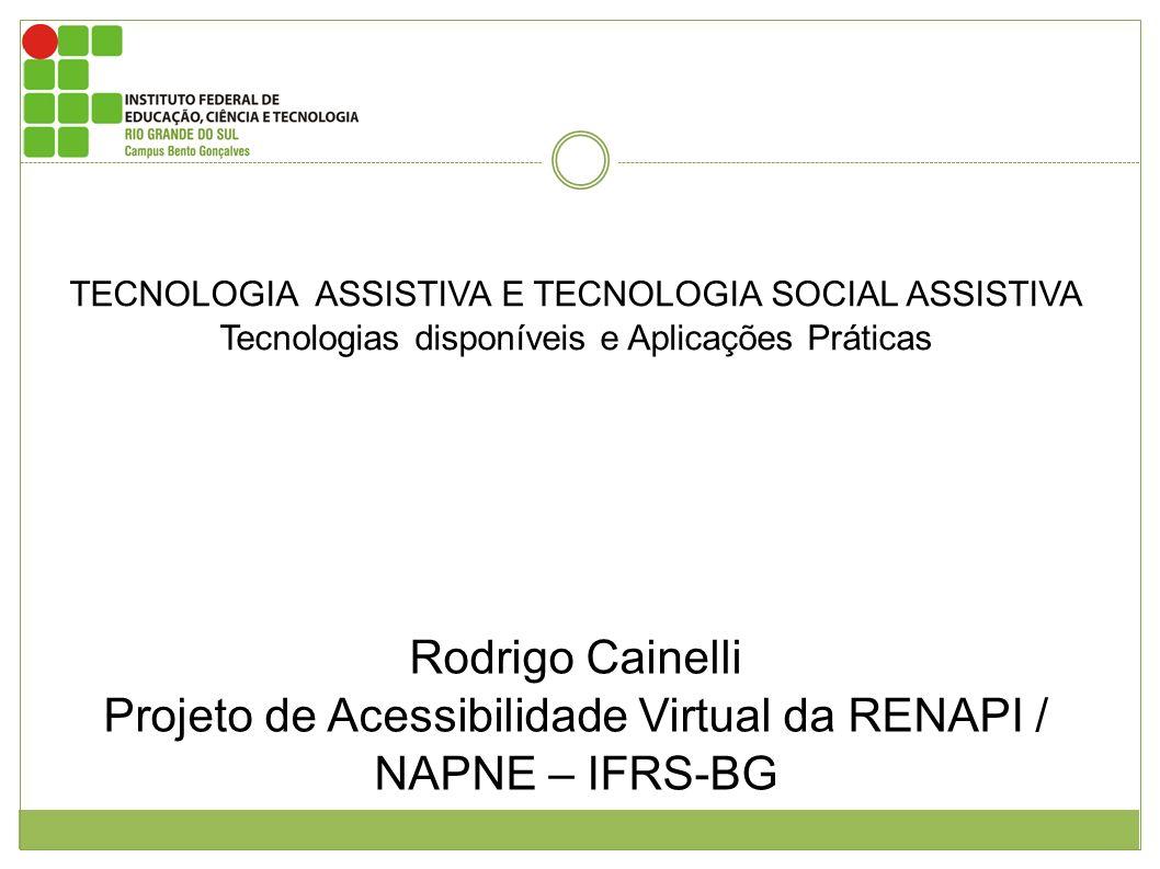 Projeto de Acessibilidade Virtual da RENAPI / NAPNE – IFRS-BG