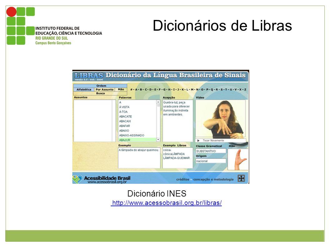 Fonte: http://www.acessobrasil.org.br/libras/