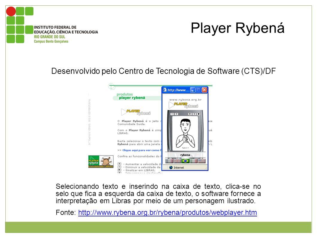 Player Rybená Desenvolvido pelo Centro de Tecnologia de Software (CTS)/DF.