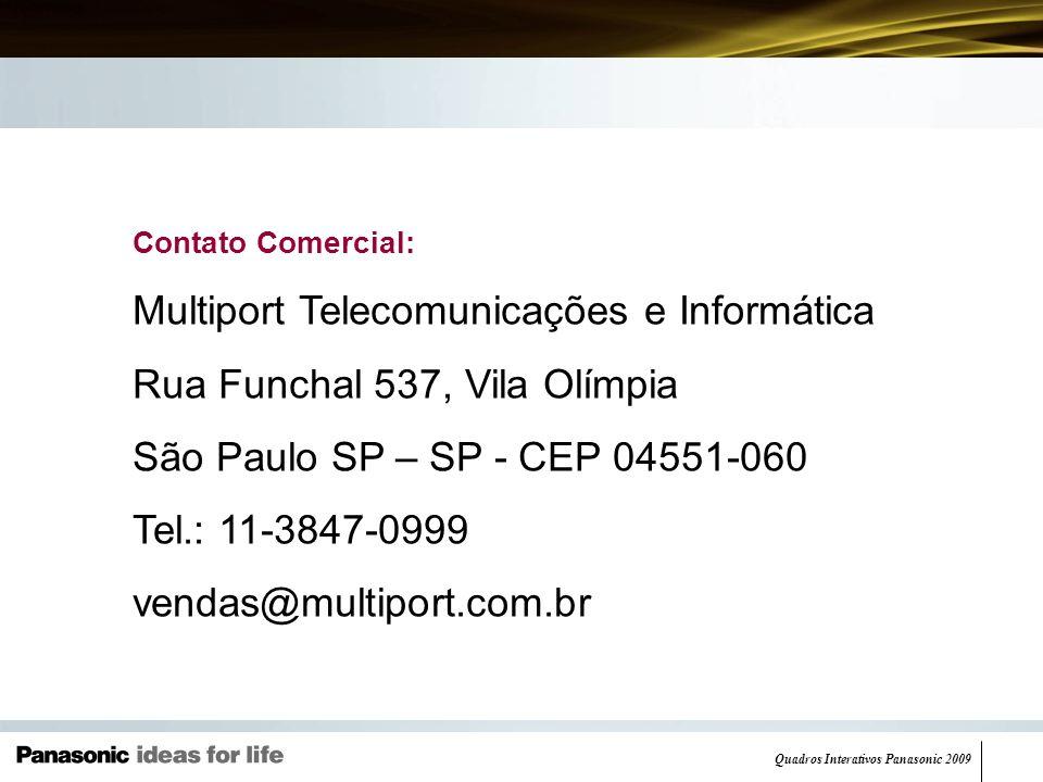 Multiport Telecomunicações e Informática Rua Funchal 537, Vila Olímpia