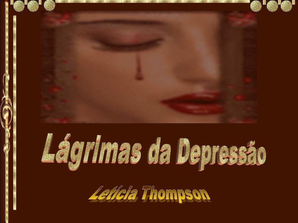 Lágrimas da Depressão Letícia Thompson