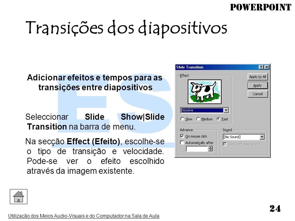 Transições dos diapositivos