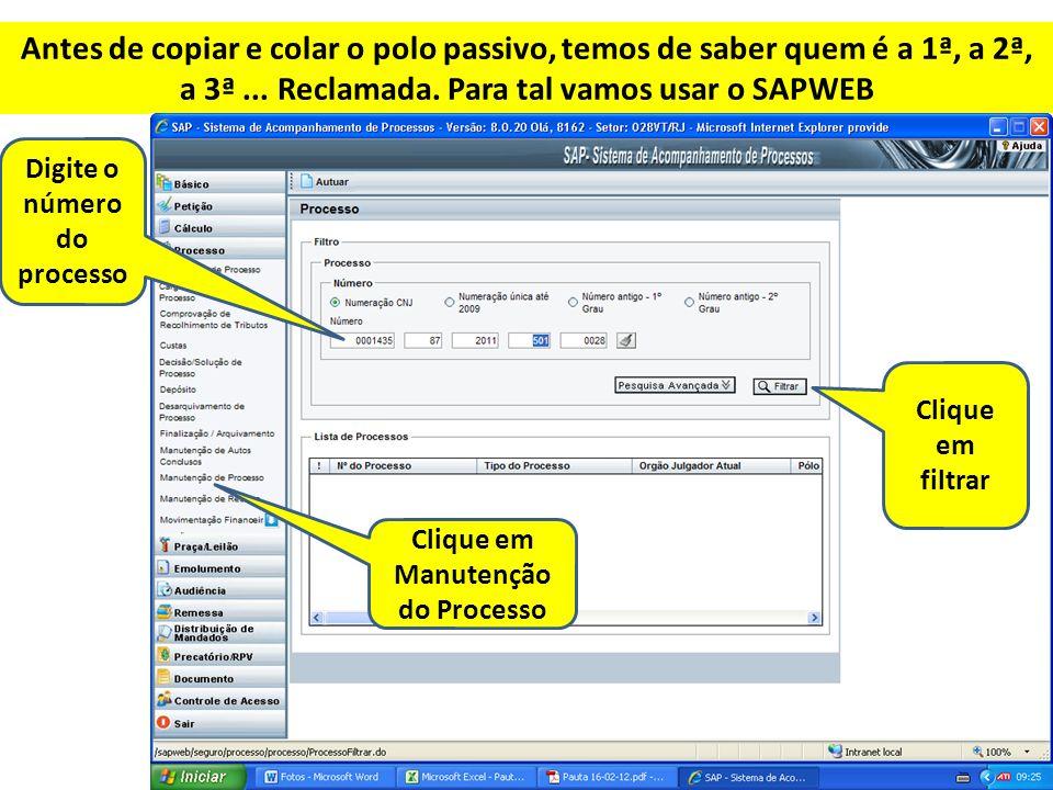 Digite o número do processo Clique em Manutenção do Processo