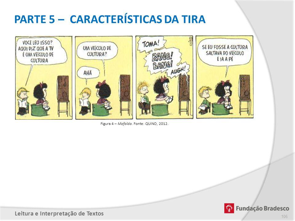 PARTE 5 – CARACTERÍSTICAS DA TIRA