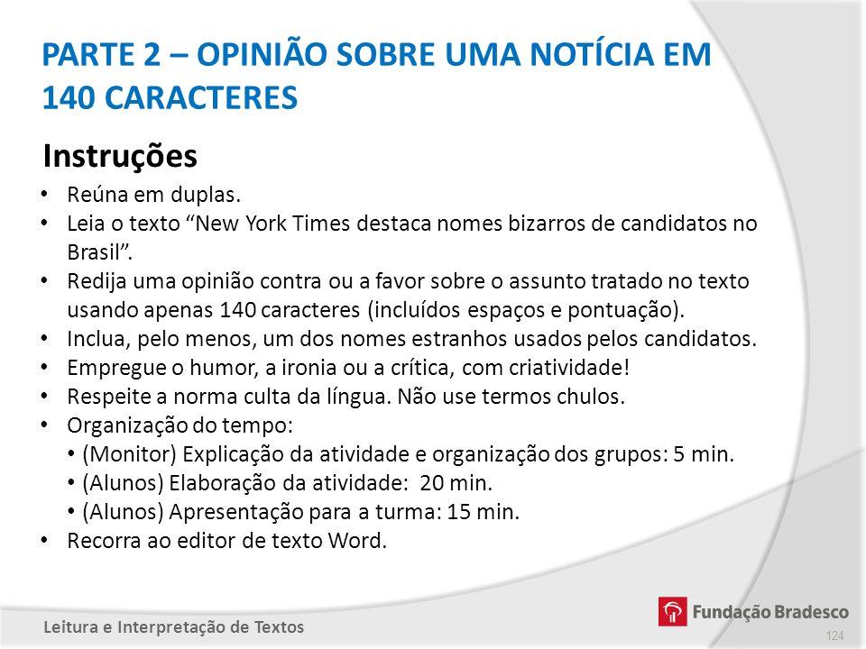 PARTE 2 – OPINIÃO SOBRE UMA NOTÍCIA EM 140 CARACTERES