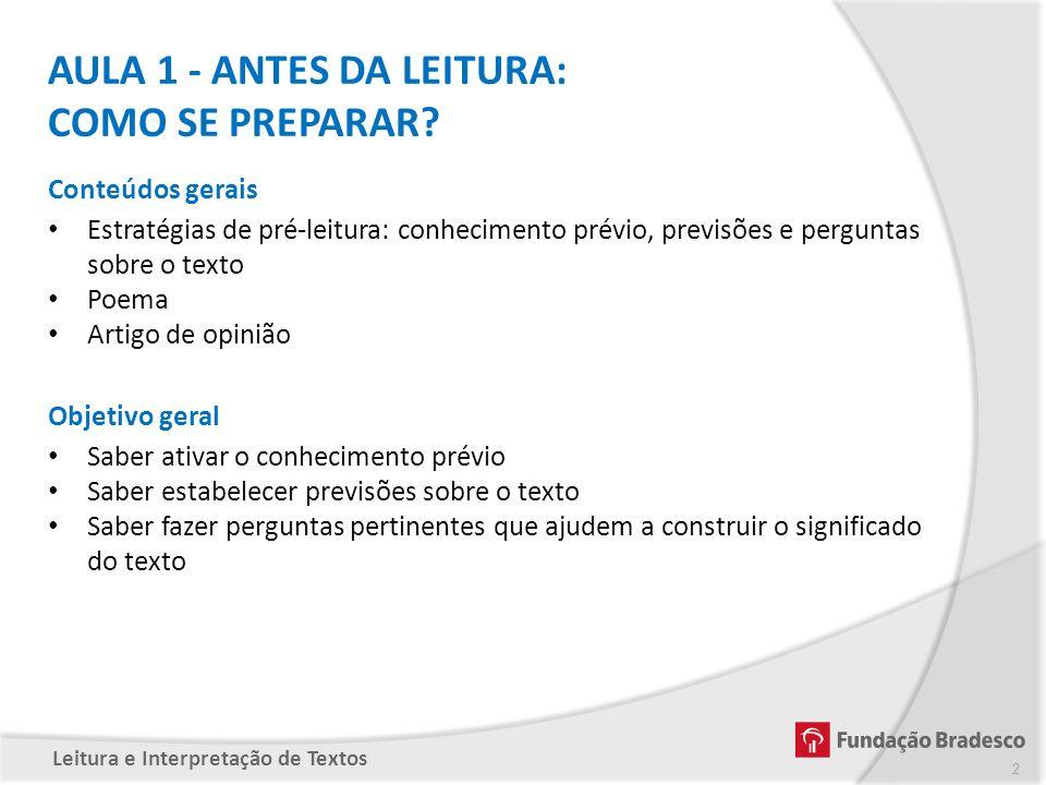 AULA 1 - ANTES DA LEITURA: COMO SE PREPARAR