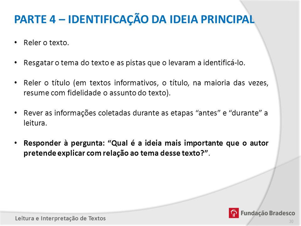 PARTE 4 – IDENTIFICAÇÃO DA IDEIA PRINCIPAL