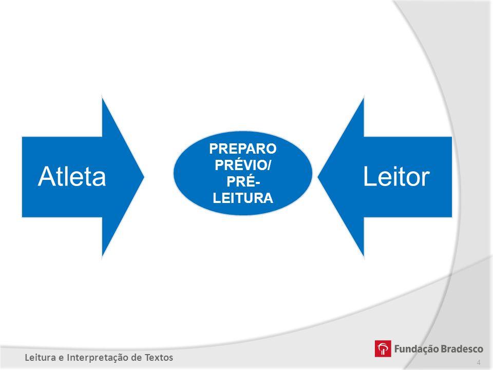 Atleta Leitor PREPARO PRÉVIO/ PRÉ-LEITURA