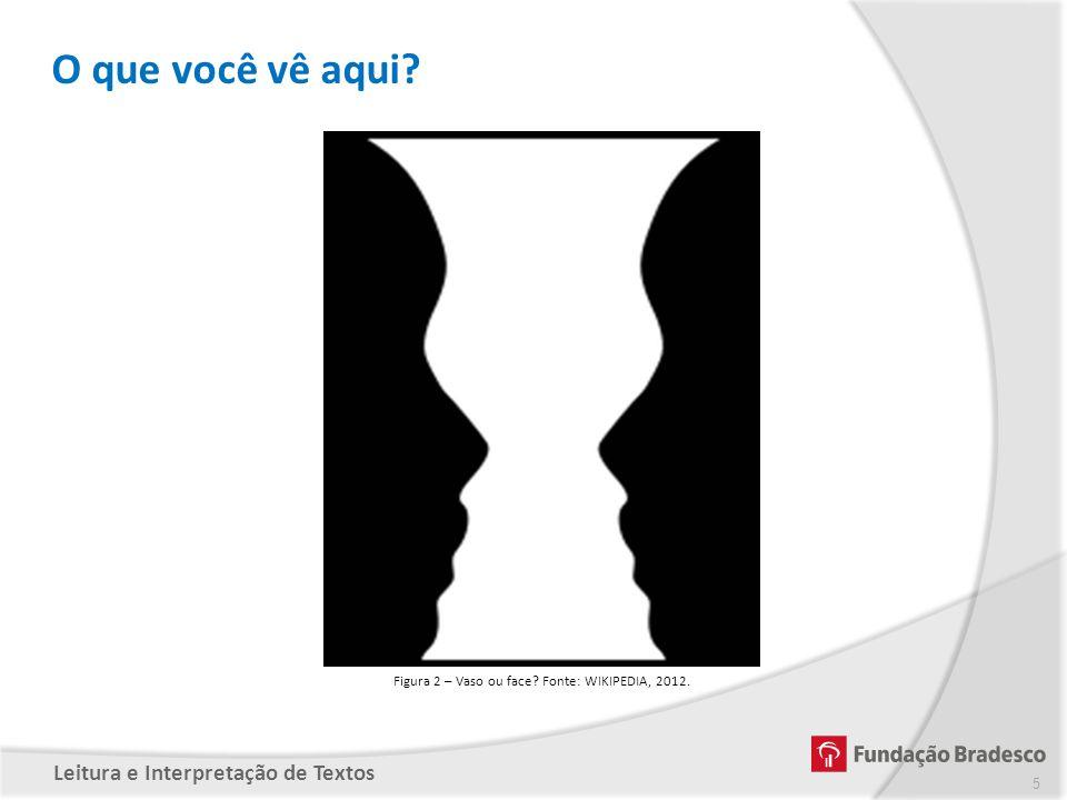 Figura 2 – Vaso ou face Fonte: WIKIPEDIA, 2012.