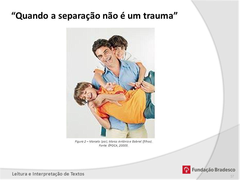 Figura 2 – Marcelo (pai), Marco Antônio e Gabriel (filhos).