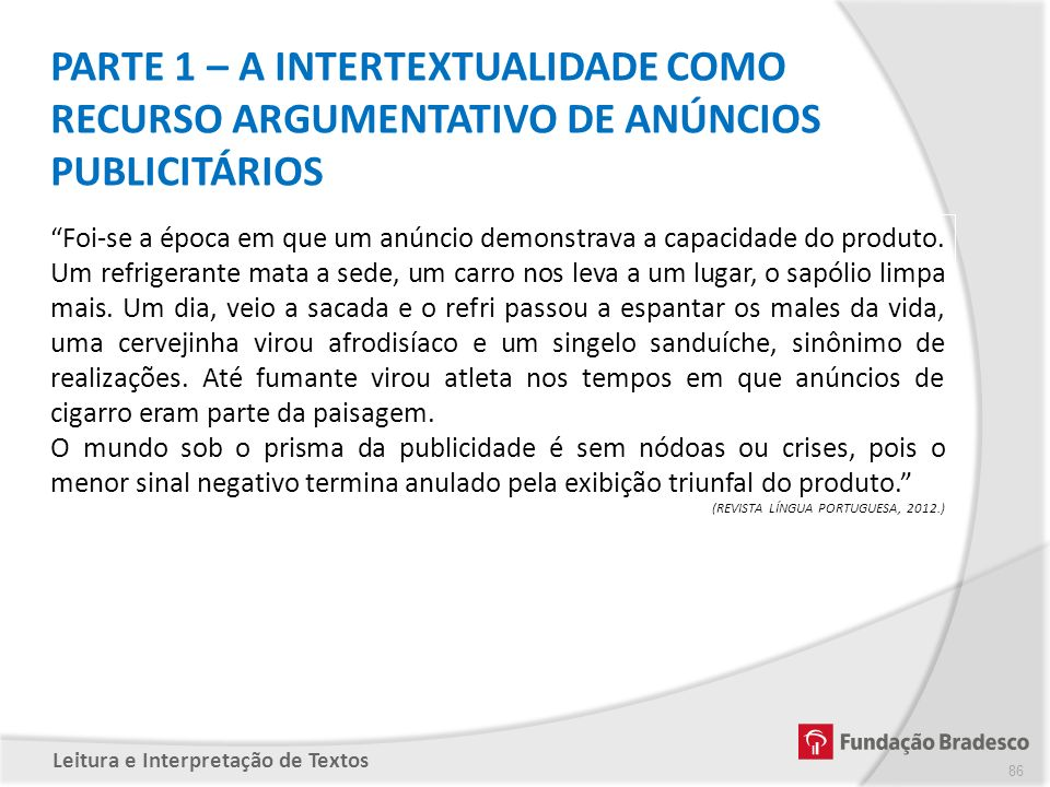 PARTE 1 – A INTERTEXTUALIDADE COMO RECURSO ARGUMENTATIVO DE ANÚNCIOS PUBLICITÁRIOS