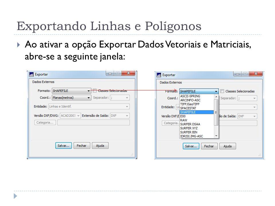 Exportando Linhas e Polígonos