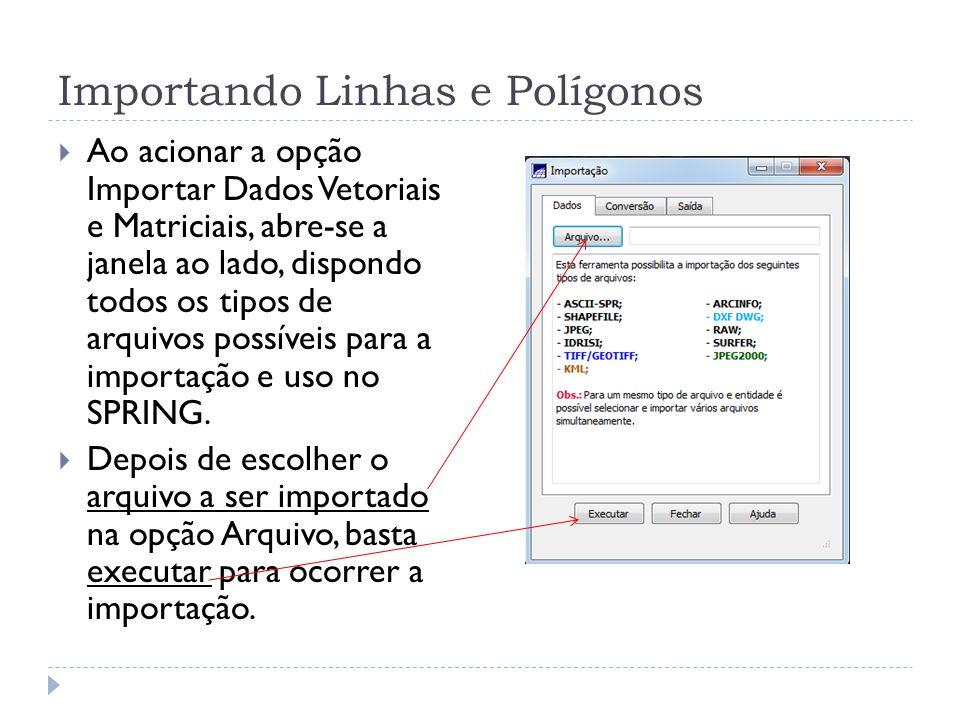 Importando Linhas e Polígonos