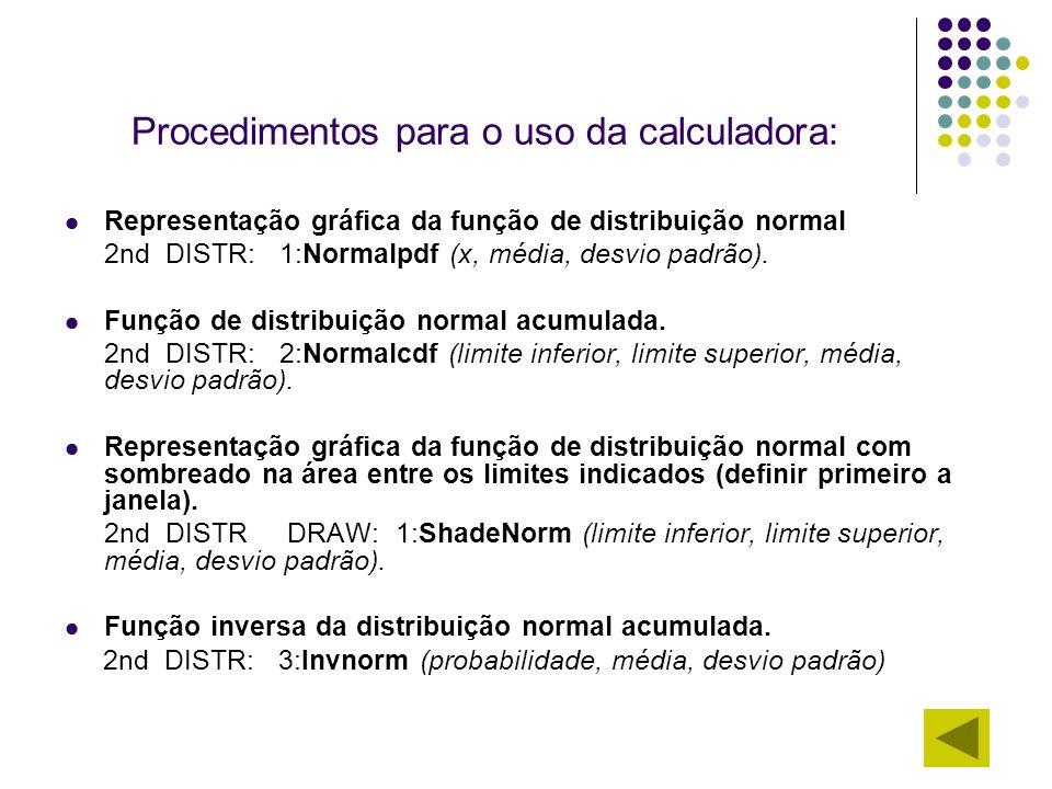 Procedimentos para o uso da calculadora: