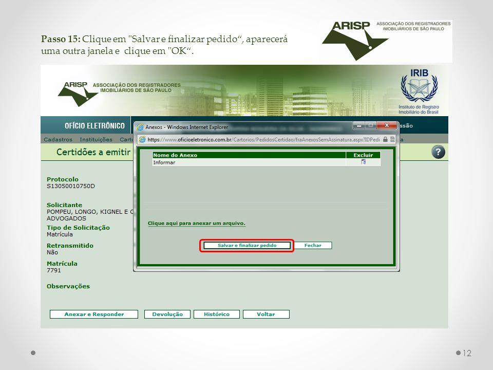 Passo 15: Clique em Salvar e finalizar pedido , aparecerá uma outra janela e clique em OK .
