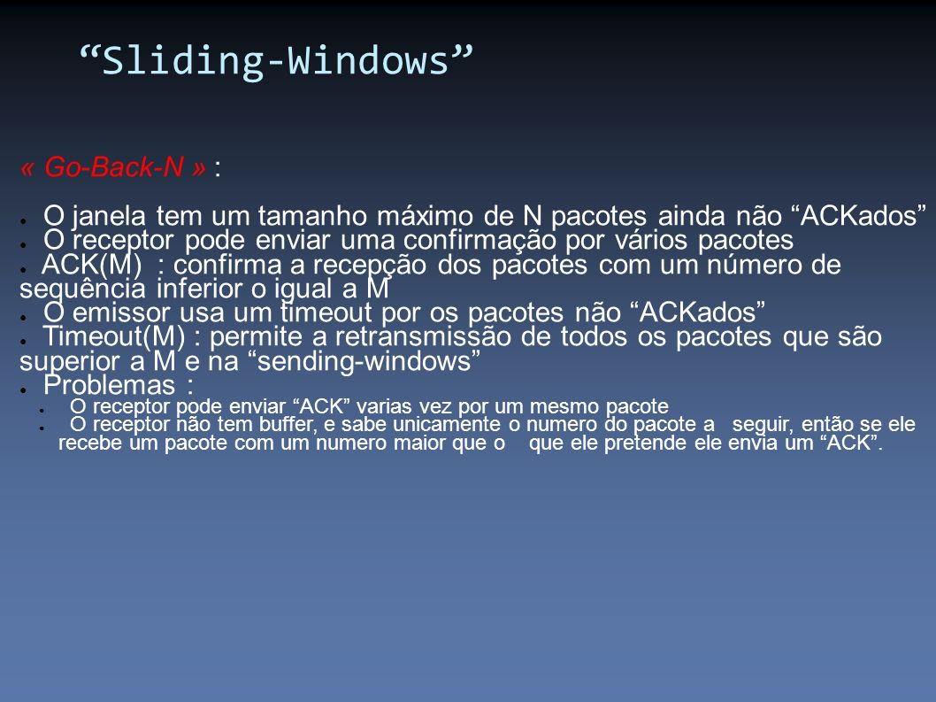 Sliding-Windows « Go-Back-N » :
