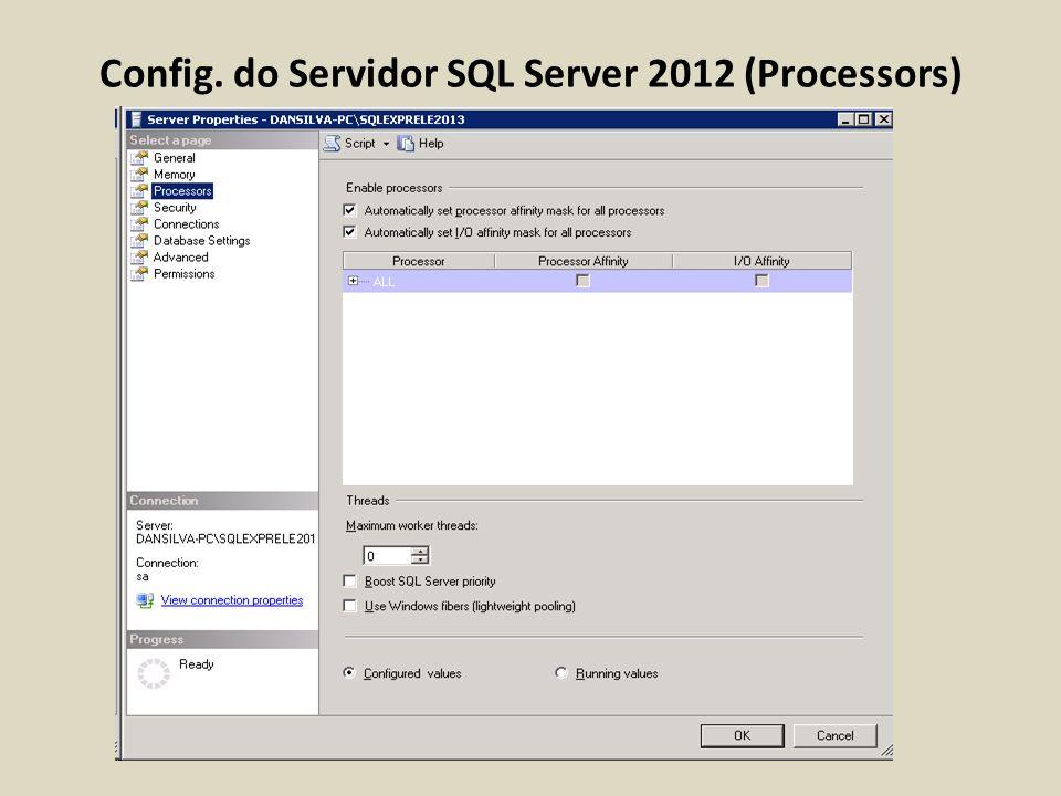 Config. do Servidor SQL Server 2012 (Processors)
