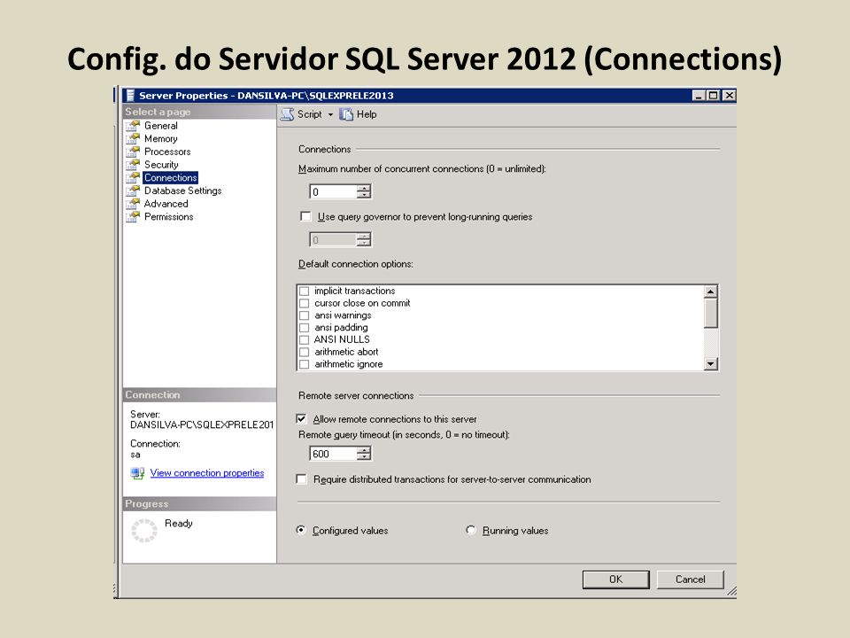 Config. do Servidor SQL Server 2012 (Connections)