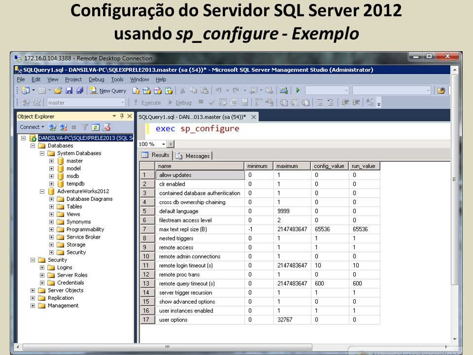 Configuração do Servidor SQL Server 2012 usando sp_configure - Exemplo