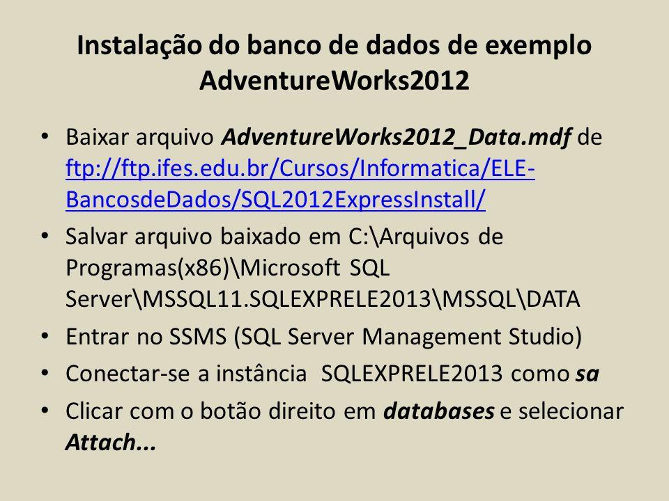 Instalação do banco de dados de exemplo AdventureWorks2012