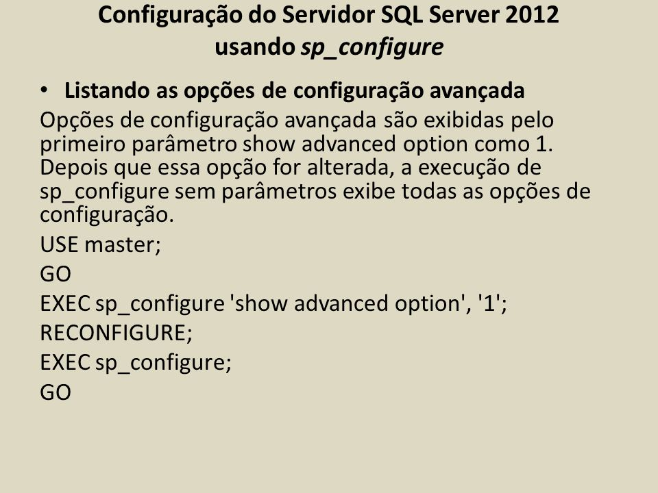 Configuração do Servidor SQL Server 2012 usando sp_configure