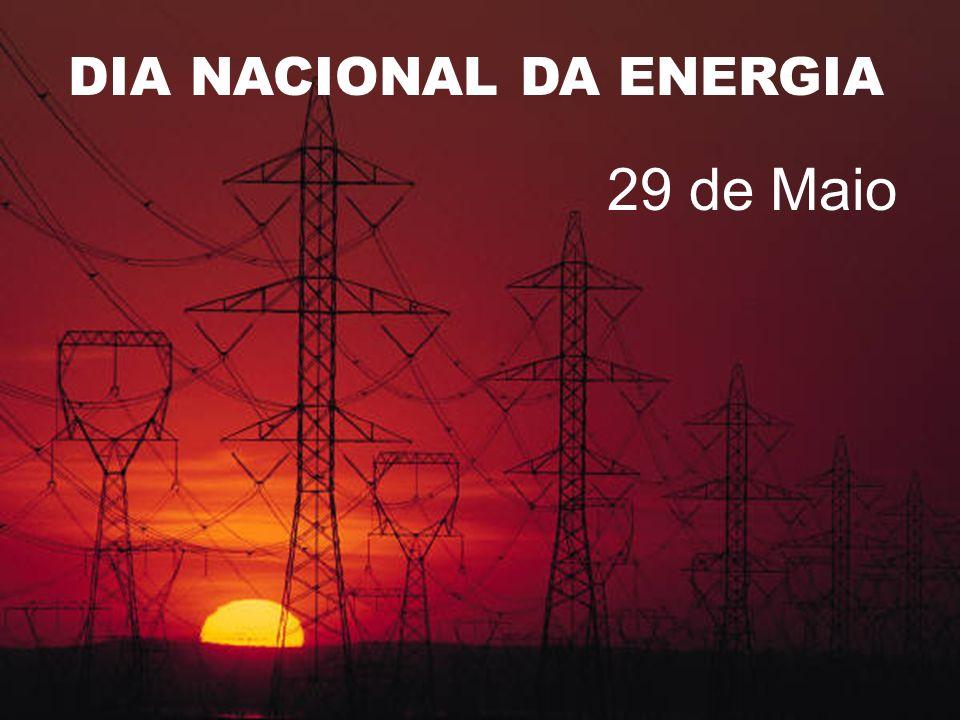 DIA NACIONAL DA ENERGIA