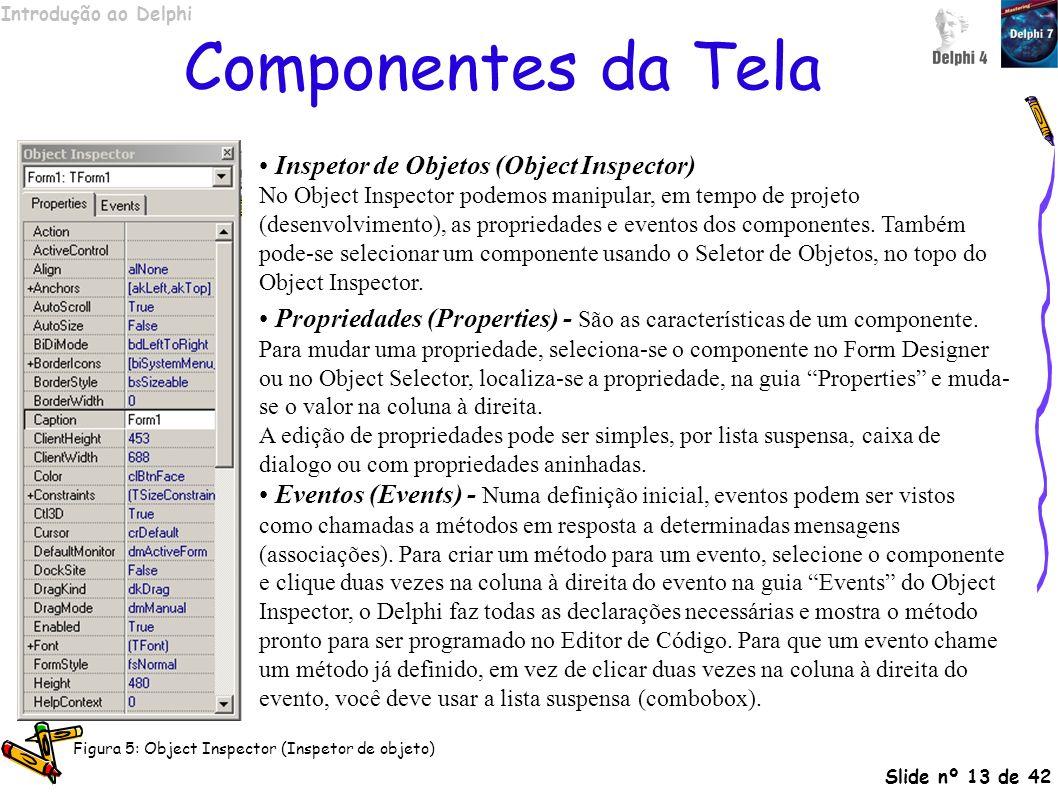 Componentes da Tela Inspetor de Objetos (Object Inspector)
