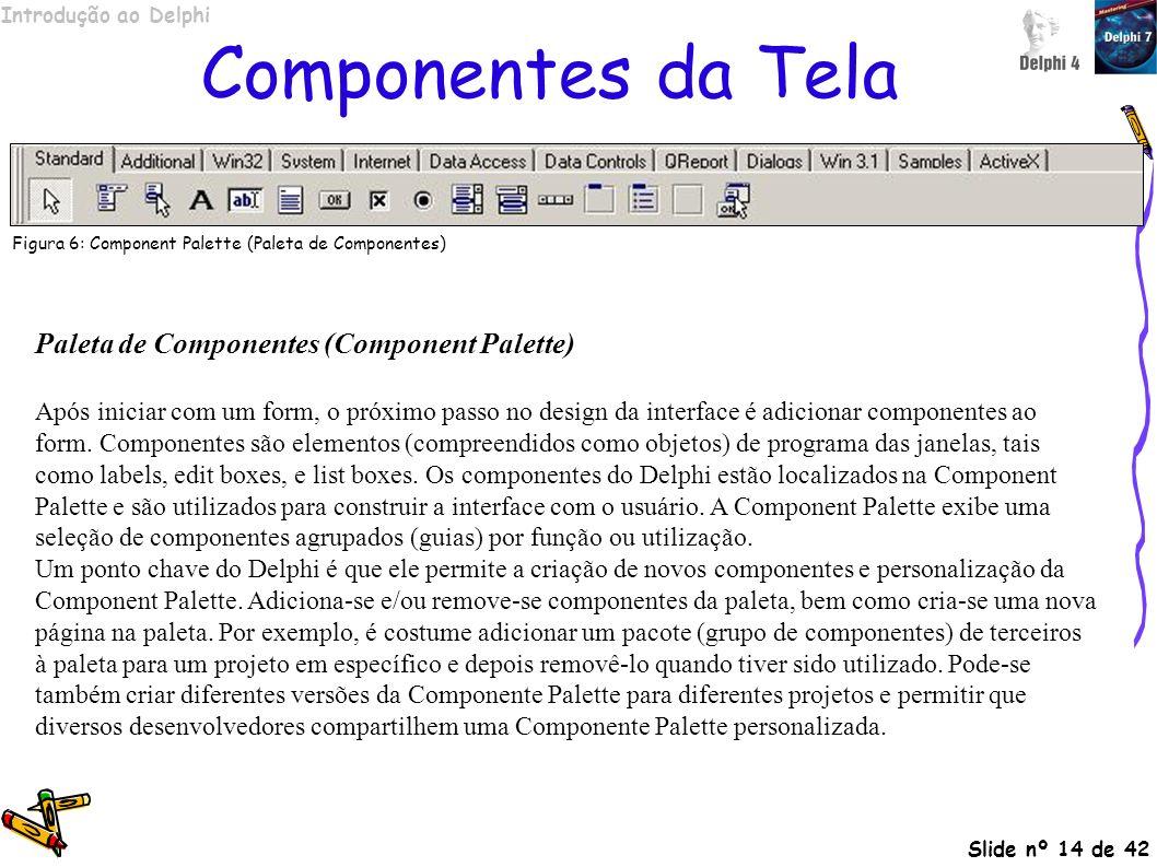Componentes da Tela Paleta de Componentes (Component Palette)