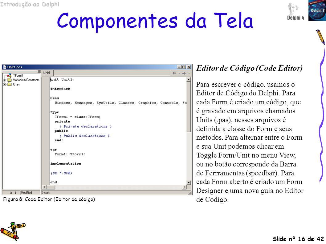 Componentes da Tela Editor de Código (Code Editor)