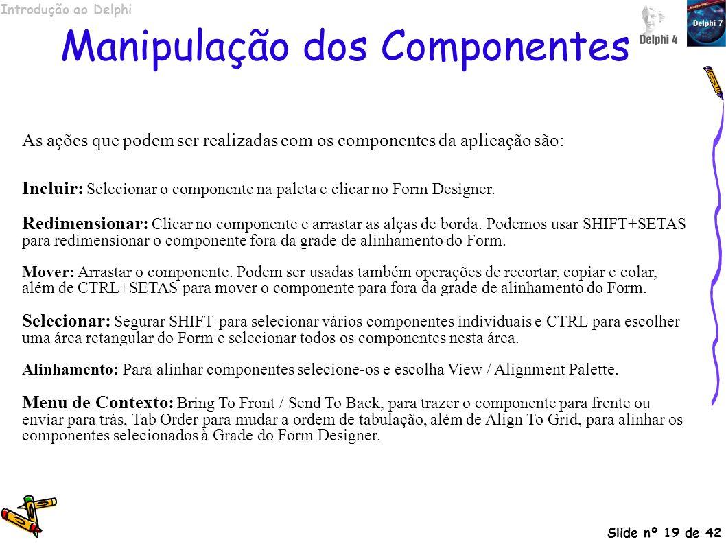 Manipulação dos Componentes
