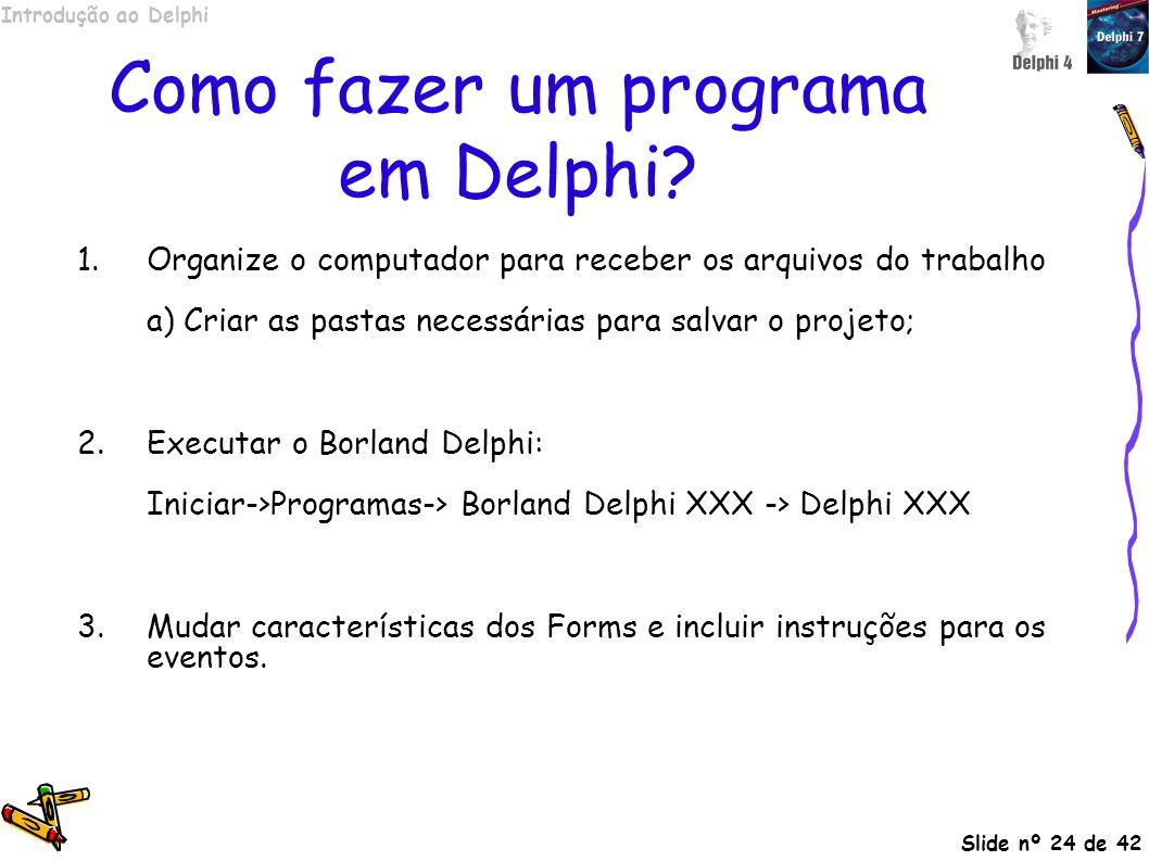 Como fazer um programa em Delphi