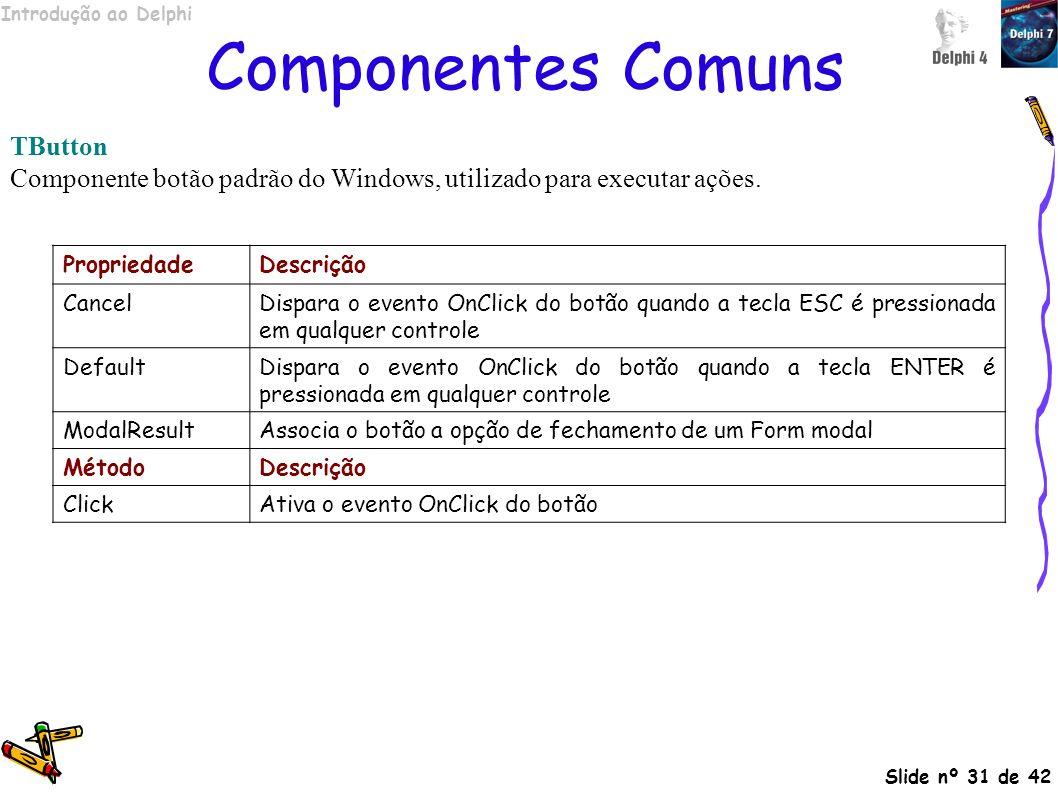 Componentes Comuns TButton