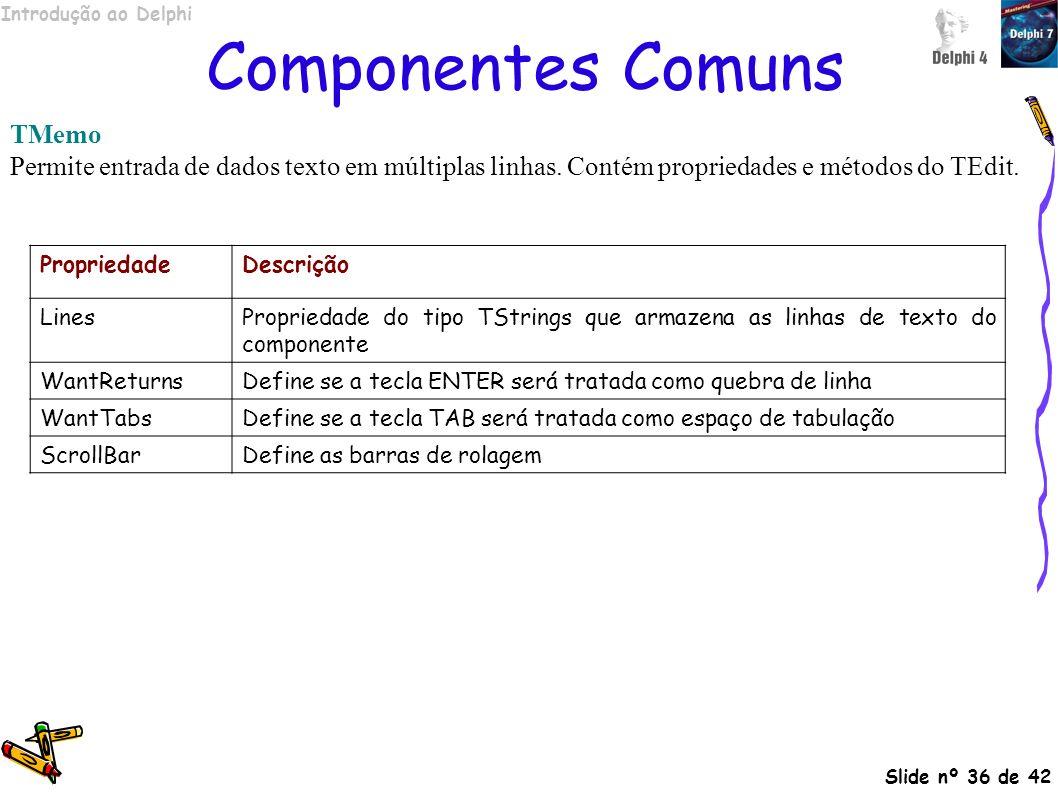 Componentes Comuns TMemo