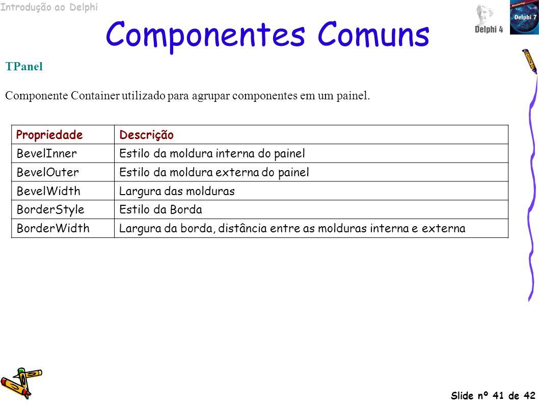 Componentes Comuns TPanel