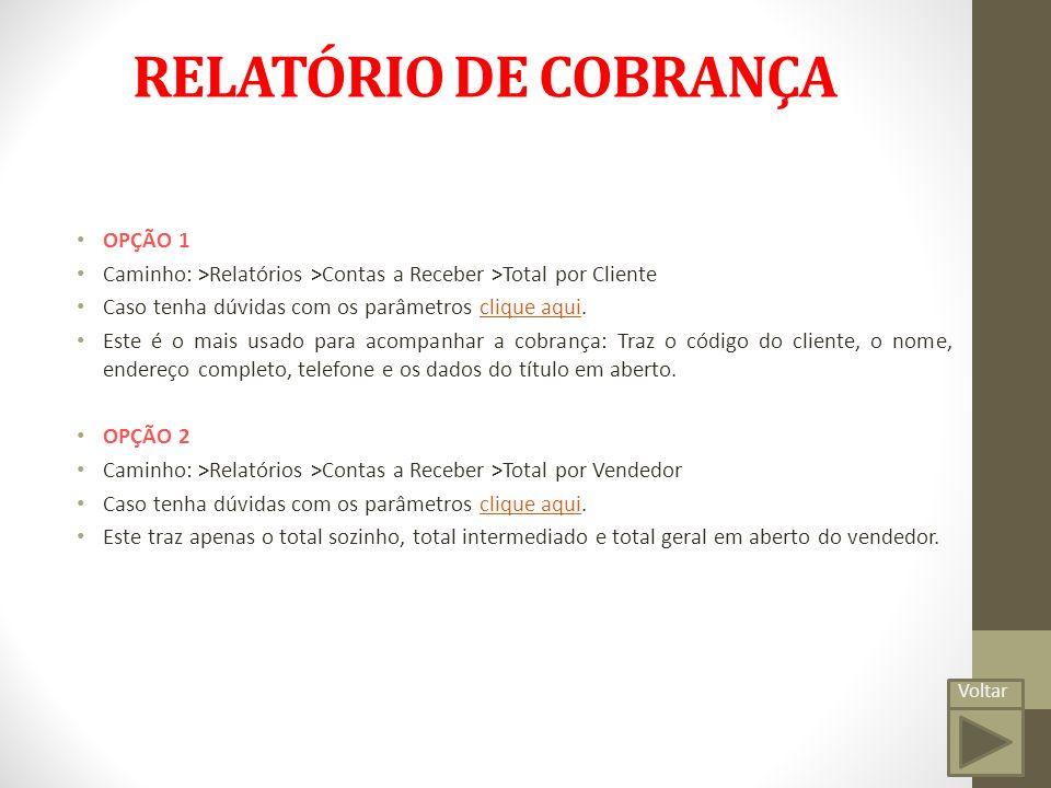 RELATÓRIO DE COBRANÇA OPÇÃO 1