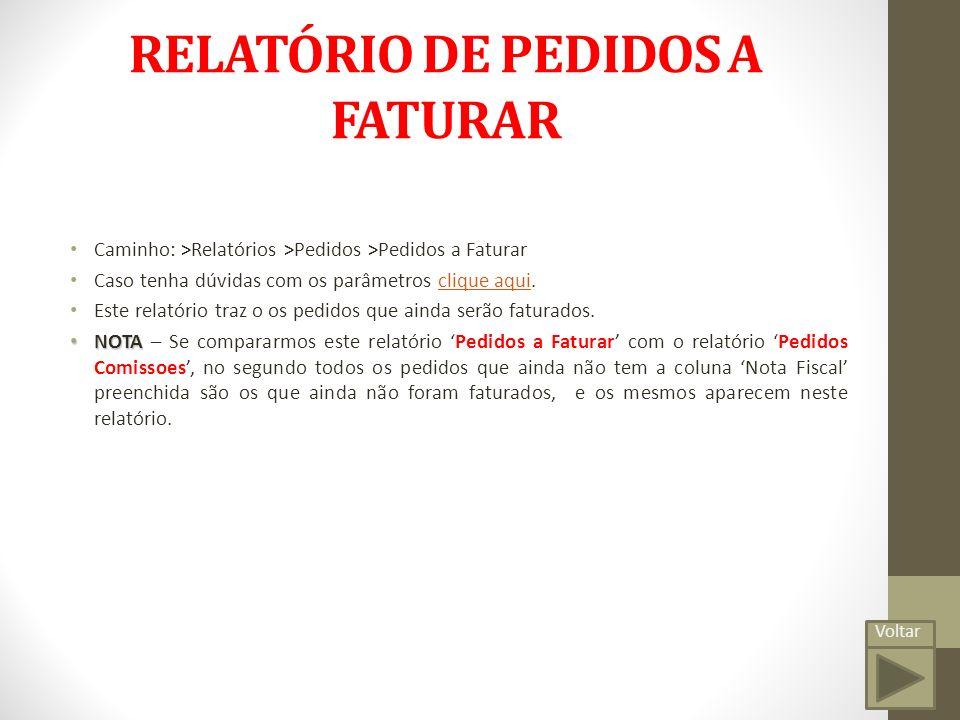 RELATÓRIO DE PEDIDOS A FATURAR