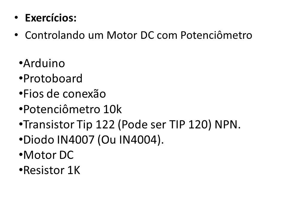 Transistor Tip 122 (Pode ser TIP 120) NPN. Diodo IN4007 (Ou IN4004).