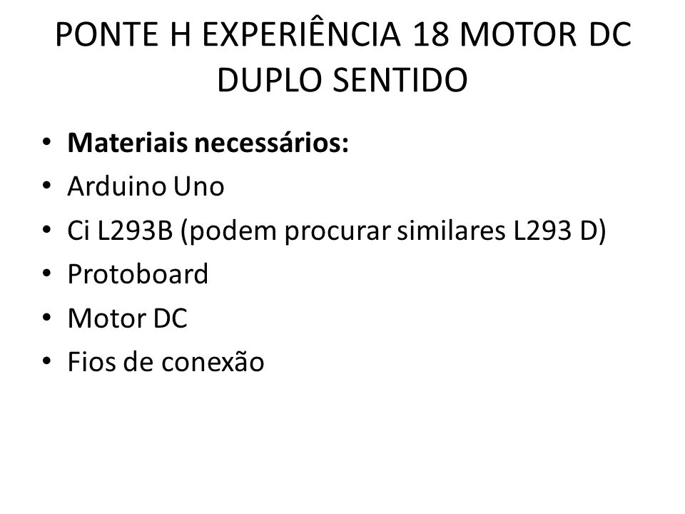 PONTE H EXPERIÊNCIA 18 MOTOR DC DUPLO SENTIDO